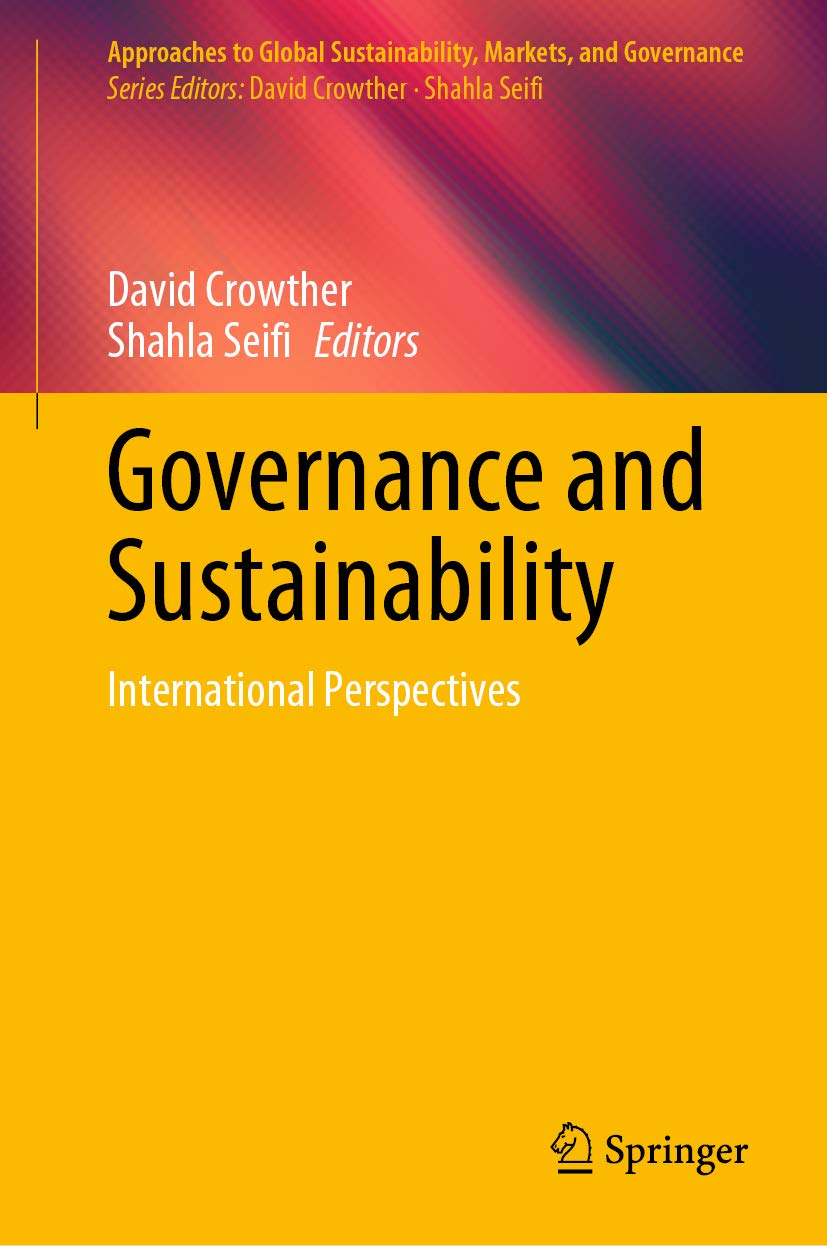 Governance and Sustainability: International Perspectives (Approaches to Global Sustainability, Markets, and Governance)