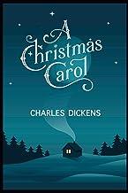 A CHRISTMAS CAROL: Annotated