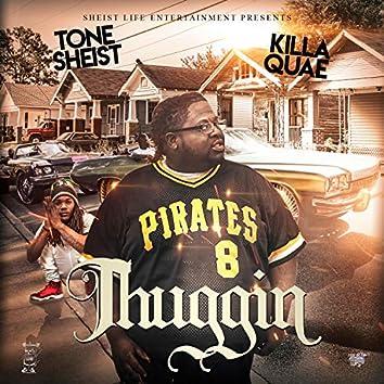 Thuggin' (feat. Killa Quae)
