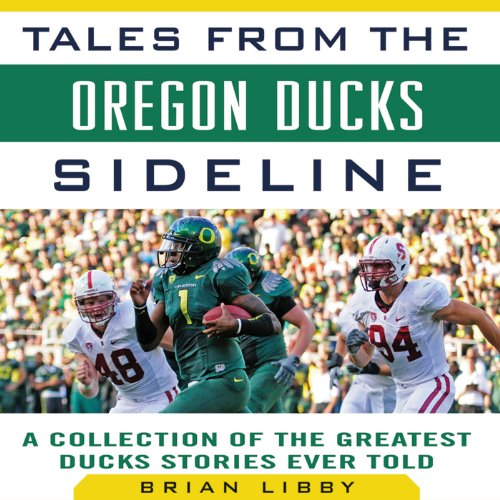 Tales from the Oregon Ducks Sideline audiobook cover art