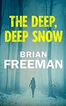 表紙: The Deep, Deep Snow (English Edition) | Brian Freeman