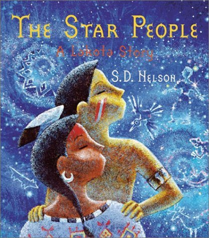 Compare Textbook Prices for The Star People: A Lakota Story  ISBN 9780810945845 by S. D. Nelson