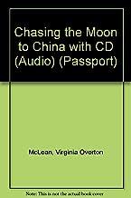 Chasing the Moon to China (Passport)