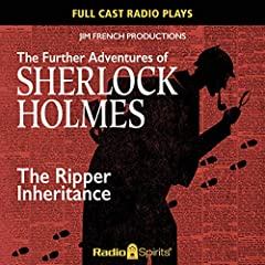 The Further Adventures of Sherlock Holmes: Ripper Inheritance