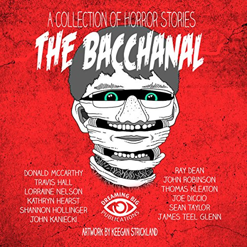 The Bacchanal and Other Horrific Tales audiobook cover art