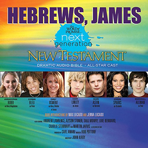 (33) Hebrews-James, The Word of Promise Next Generation Audio Bible audiobook cover art