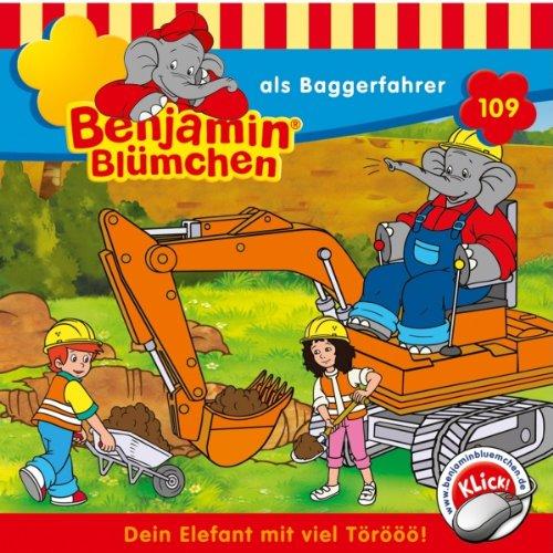 Benjamin als Baggerfahrer audiobook cover art