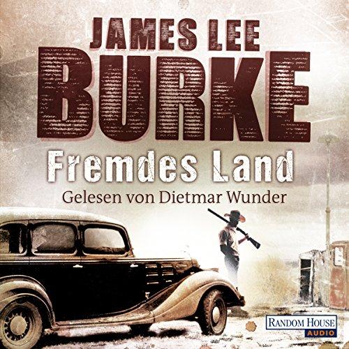 Fremdes Land                   Autor:                                                                                                                                 James Lee Burke                               Sprecher:                                                                                                                                 Dietmar Wunder                      Spieldauer: 9 Std. und 55 Min.     31 Bewertungen     Gesamt 4,1