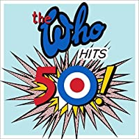 Hits 50 by Who (2014-12-03)