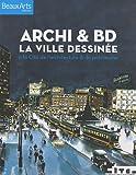 Archi & BD - La ville dessinée à la Cité de l'architecture & du patrimoine