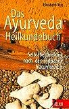 Das Ayurveda-Heilkundebuch - Selbstbehandlung nach der indischen Naturmedizin (Delphi bei Droemer Knaur)