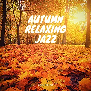Autumn Relaxing Jazz