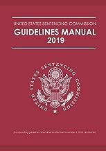 FEDERAL SENTENCING GUIDELINES MANUAL 2019 EDITION