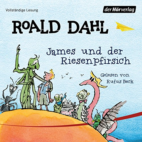 James und der Riesenpfirsich                   By:                                                                                                                                 Roald Dahl                               Narrated by:                                                                                                                                 Rufus Beck                      Length: 3 hrs     Not rated yet     Overall 0.0