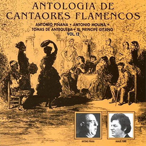 Cuando yo galanteaba (con Antonio Piñana (Hijo)) [Malagueña-bolero del campo de Cartagena] [Remastered 2015]