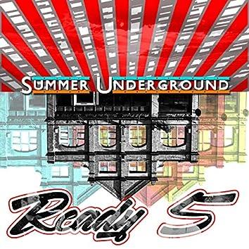 Summer Underground