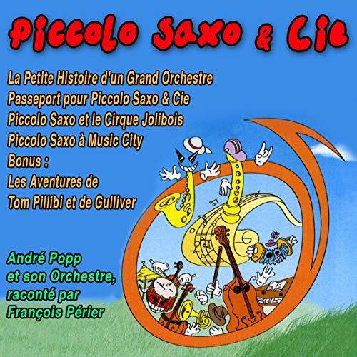 Couverture de Les Aventures de Piccolo Saxo et Compagnie