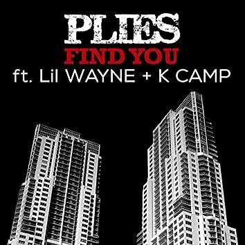 Find You (feat. Lil Wayne & K Camp) - Single
