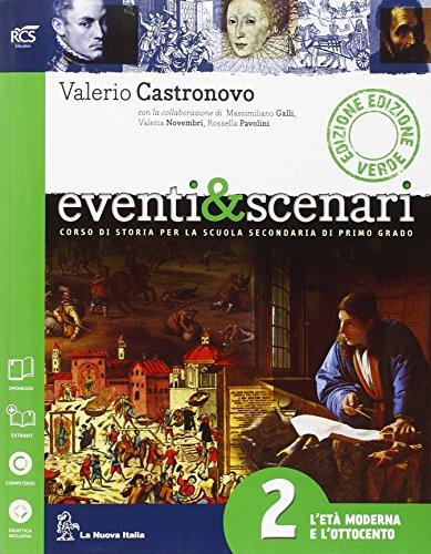Eventi & scenari. Ediz. verde. Per la Scuola media. Con e-book. Con espansione online: 2