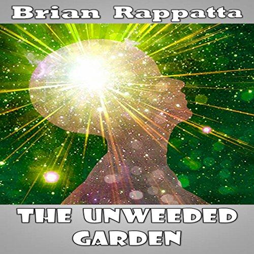 The Unweeded Garden audiobook cover art