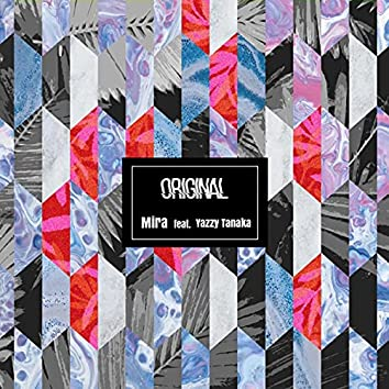 Original (feat. Yazzy Tanaka)