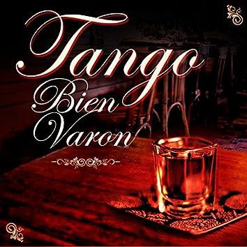 Tangos Bien Varón