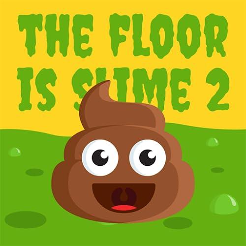 The Floor Is SLIME 2 - Poop Emoji Double Jump Challenge: Toilet Time Killer Free Games