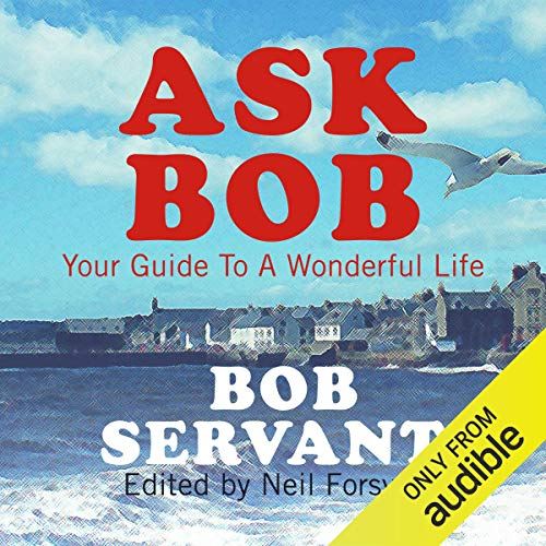 Ask Bob audiobook cover art