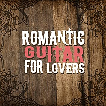 Romantic Guitar for Lovers