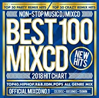 BEST 100 MIXCD -2018 Hit Chart-