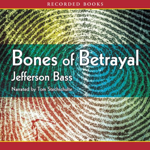 Bones of Betrayal audiobook cover art