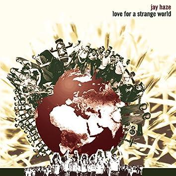 Love For A Strange World
