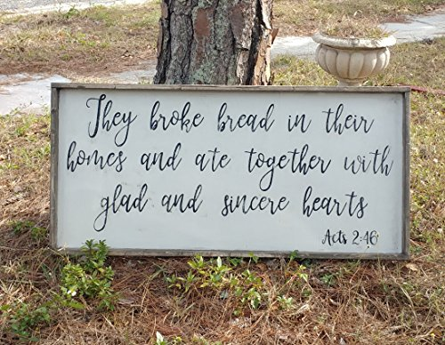 Rustic cottage style they broke bread wood trimmed sign/Acts 2:46/kitchen dining room decor/shabby decor