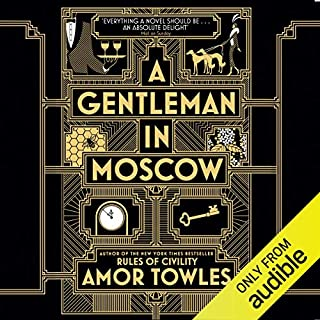 A Gentleman in Moscow                   By:                                                                                                                                 Amor Towles                               Narrated by:                                                                                                                                 Nicholas Guy Smith                      Length: 17 hrs and 52 mins     631 ratings     Overall 4.7