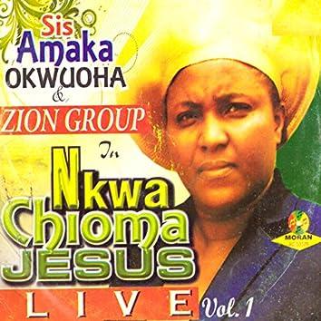 Nkwa Chioma Jesus Live, Vol. 1