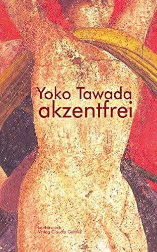 akzentfrei: Literarische Essays (German Edition)