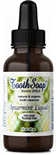 Tooth Soap – Spearmint Liquid – 2 oz – All Natural, Fluoride-Free Tooth & Gum Cleaner – Enhanced with Organic Coconut & Extra Virgin Olive Oil with Essential Oils