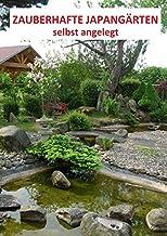 Zauberhafte Japangärten - selbst angelegt: Ein Arbeitsbuch