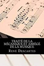 Traité de la mécanique et Abrégé de la musique Annoté (French Edition)