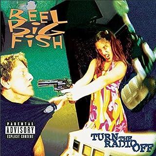 Turn The Radio Off by Reel Big Fish (2001-10-23)