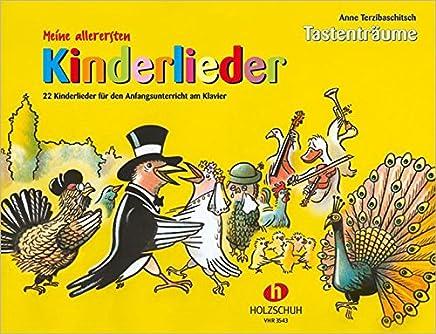 free online Meine allerersten Kinderlieder - 22 Kinderlieder für den Anfangsunterricht am Klavier by Anne Terzibaschitsch PDF Read