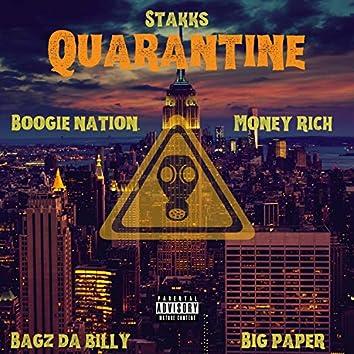 Quarantine (feat. Boogie Nation, Bagz Da Billy, Big Paper & Money Rich)
