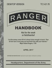 Ranger Handbook: United States Army Ranger Handbook - Not for the weak or fainthearted
