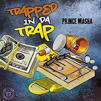 Trapped in Da Trap