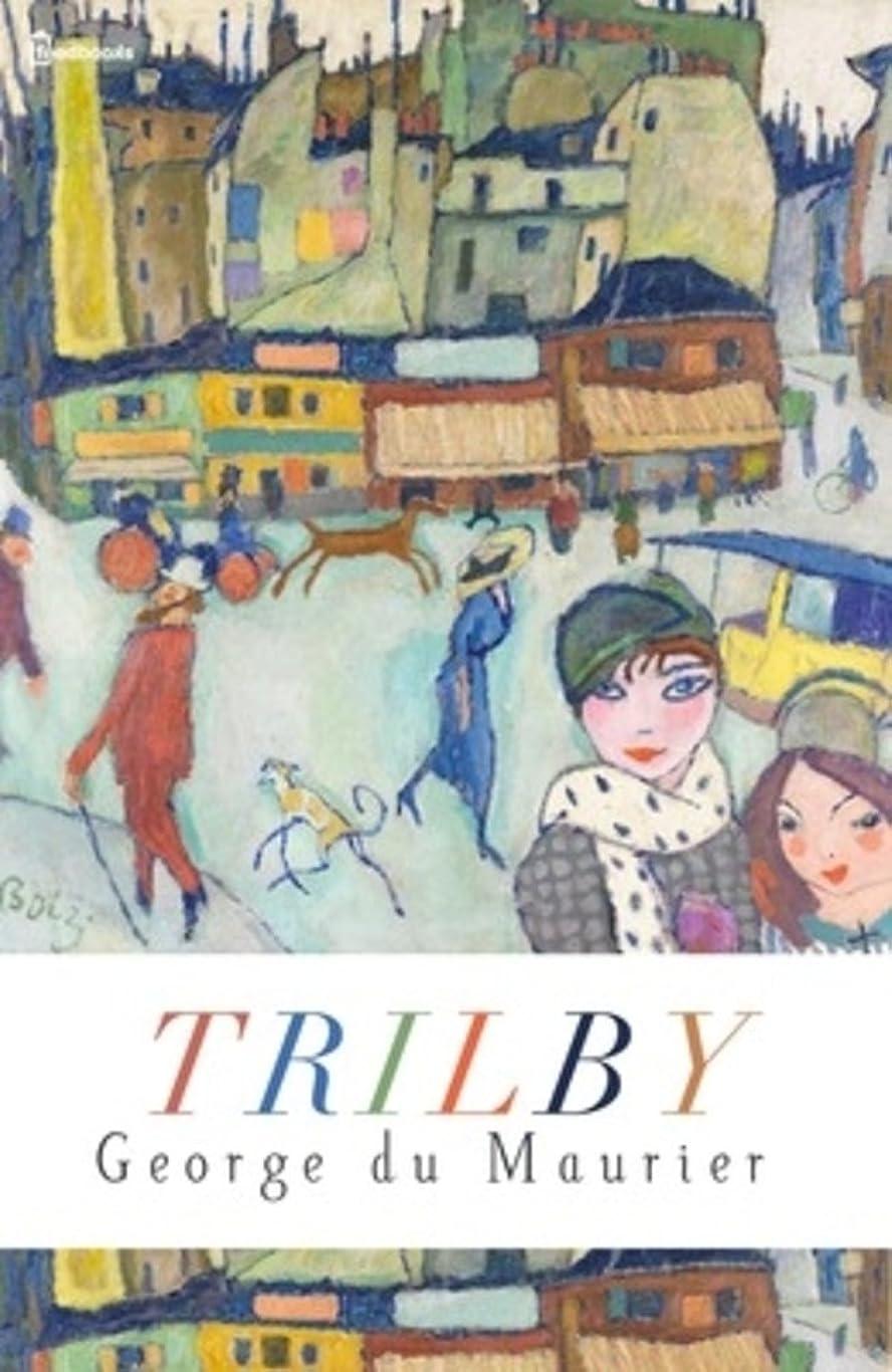 間違いなく夢中最愛のTrilby  (English Edition)