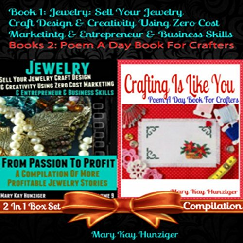 Jewelry: Sell Your Jewelry Craft Design & Creativity Using Zero Cost Marketing & Entrepreneur & Business Skills + Crafting Is Like You audiobook cover art