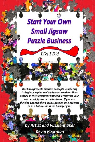 Start Your Own Small Jigsaw Puzzle Business: Like I Did