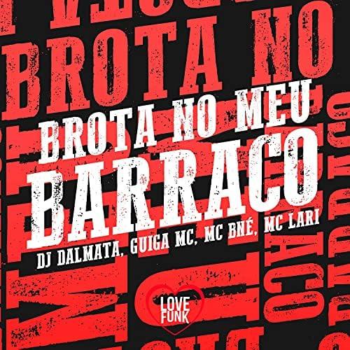 DJ Dalmata, Guiga MC & Mc Bné feat. Mc Lari