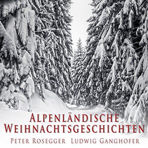 Alpenländische Weihnachtsgeschichten Titelbild