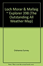 Loch Morar & Mallaig ~ Explorer 398 (The Outstanding All Weather Map)